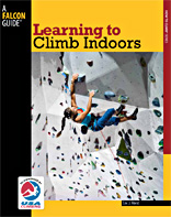Learning to Climb Indoors by Eric Horst.