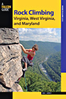 Rock Climbing: Virginia, Maryland, West Virginia