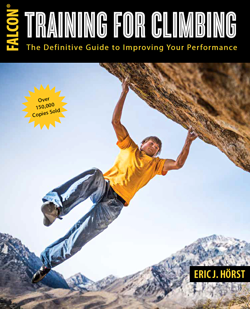 The International best-selling book on Training for Climbing, by Eric Horst.